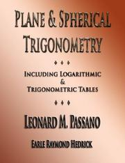 Cover of: Plane And Spherical Trigonometry - Illustrated | Leonard M. Passano