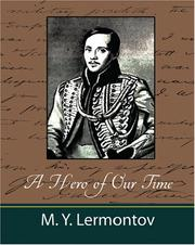 Cover of: A Hero of Our Time | Mikhail I︠U︡rʹevich Lermontov