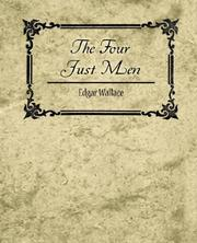 Cover of: The Four Just Men - Edgar Wallace | Edgar Wallace