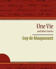 Cover of: Une vie and other stories | Guy de Maupassant