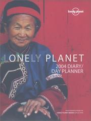 Cover of: Lonely Planet Diary Day Planner 2004 (Lonely Planet National Park Guides) | Not Applicable (Na )