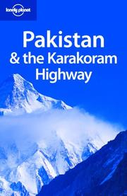 Cover of: Lonely Planet Pakistan & the Karakoram Highway (Lonely Planet Pakistan) by Sarina Singh