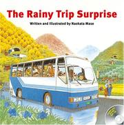 Cover of: The Rainy Trip Surprise | Naokata Mase