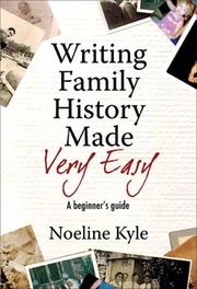 Cover of: Writing Family History Made Very Easy by Noeline Kyle