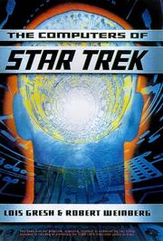 Cover of: The computers of Star trek | Lois H. Gresh