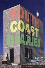 Cover of: South Coast Diaries | Duncan Macdonald