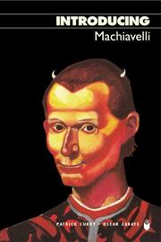 Cover of: Introducing Machiavelli, Third Edition (Introducing...) by Patrick Curry