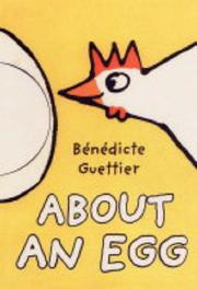 Cover of: About an Egg (Little Players) | Benedicte Guettier