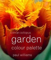 Cover of: Garden Colour Palette by Paul Williams
