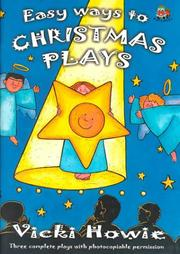 Cover of: Easy Ways to Christmas Plays | Vicki Howie