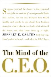 Cover of: The mind of the CEO | Jeffrey E. Garten