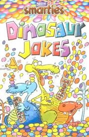 Cover of: Smarties Dinosaur Jokes (Smarties Joke Book) | Peter Eldin
