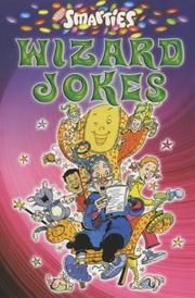 Cover of: Smarties Wizard Jokes (Smarties Joke Books) | Peter Eldin
