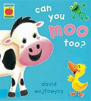 Cover of: Can You Moo Too? (Little Orchard) by David Wojtowycz