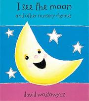 Cover of: I See the Moon and the Moon Sees Me (Little Orchard) by David Wojtowycz