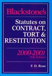 Cover of: Blackstone's Statutes on Contract, Tort and Restitution (Blackstone's Statute Books) | Francis D. Rose