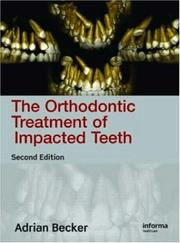 Cover of: Orthodontic Treatment Impacted Teeth by Adrian Becker