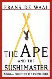 Cover of: The ape and the sushi master | Frans de Waal, F. B. M. de Waal