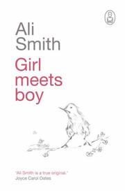 Cover of: Girl Meets Boy (Canongate Myths) | Ali Smith