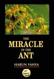 Cover of: The miracle in the ant | Yahya Harun