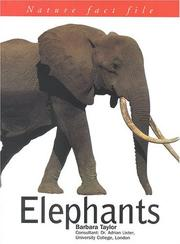 Cover of: Elephants (Nature Fact Files) | Barbara Taylor