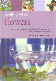 Cover of: Healing With Flowers (Essentials for Health & Harmony) | Sue Hawkey