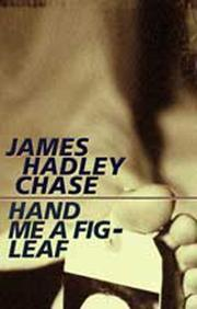Cover of: Hand me a fig leaf [Bengali text] | James Hadley Chase