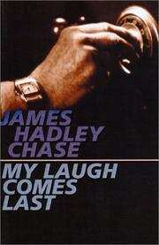 Cover of: My laugh comes last | James Hadley Chase