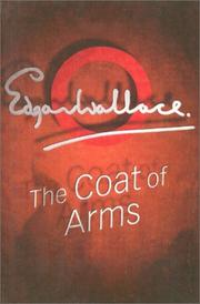 Cover of: The coat of arms | Edgar Wallace
