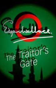 Cover of: The traitors' gate | Edgar Wallace