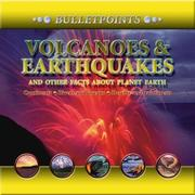 Cover of: Volcanoes & Earthquakes and Other Facts About Planet Earth | John Farndon