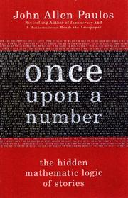 Cover of: Once upon a number by John Allen Paulos