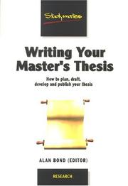 Cover of: Writing Your Master's Thesis (Studymates) by Alan Bond