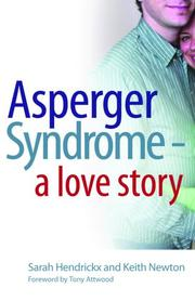 Cover of: Asperger Syndrome - A Love Story | Sarah Hendrickx