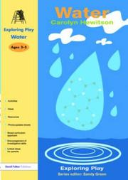 Cover of: Water (Exploring Play S.) | Carolyn Hewitson