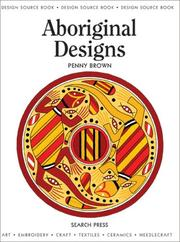 Cover of: Aboriginal Designs (Design Source Books) by Penny Brown