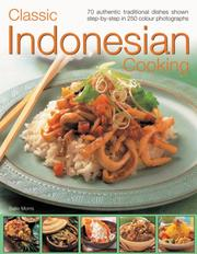 Cover of: Classic Indonesian Cooking | Sallie Morris
