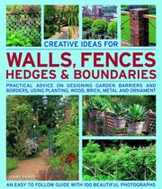 Cover of: Creative Ideas for Walls,  Fences, Hedges and Boundaries | Jenny Hendy