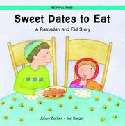 Cover of: Sweet Dates to Eat - A Ramadan and Eid Story (Festival Time!) | Jonny Zucker