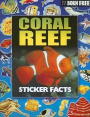 Cover of: Born Free Coral Reef Sticker Facts with Sticker by Peter Eldin