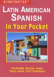 Cover of: Latin American Spanish In Your Pocket | Globetrotter