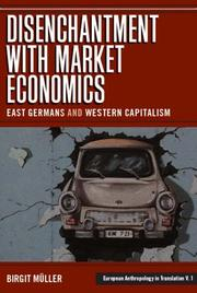 Cover of: The Disenchantment With Market Economics | Birgit Muller