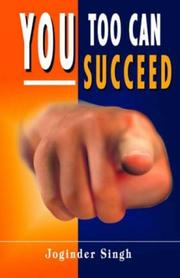 Cover of: You Too Can Succeed | Joginder Singh