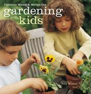 Cover of: Gardening With Kids | Catherine Woram