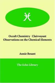 Cover of: Occult Chemistry   Clairvoyant Observations on the Chemical Elements | Annie Wood Besant