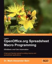 Cover of: Learn OpenOffice.org Spreadsheet Macro Programming by Mark, Alexander Bain