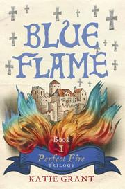 Cover of: Blue Flame | Katie Grant