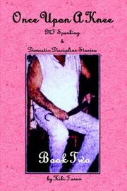 Cover of: Once Upon A Knee MF Spanking & Domestic Discipline Stories Book Two by Kiki, Faran