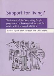 Cover of: Support for living | Rachel Fyson, Beth Tarleton, Linda Ward