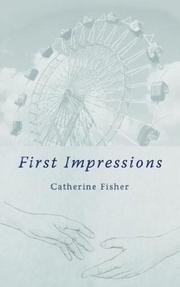 Cover of: First Impressions | Catherine Fisher